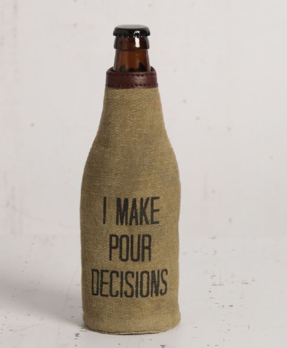 Pour Decisions - Bottle Koozie