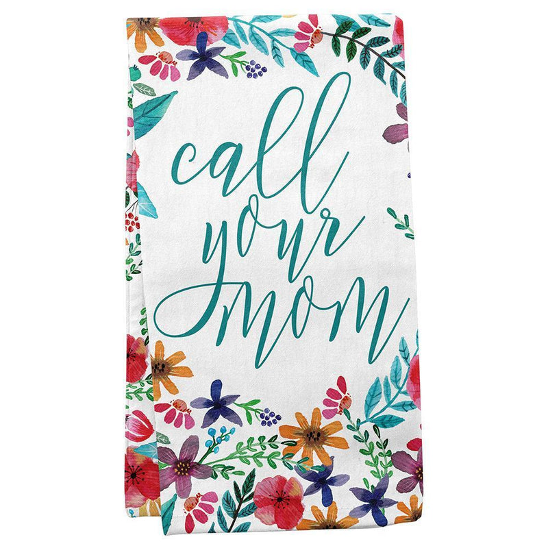 Call Your Mom - Tea Towel