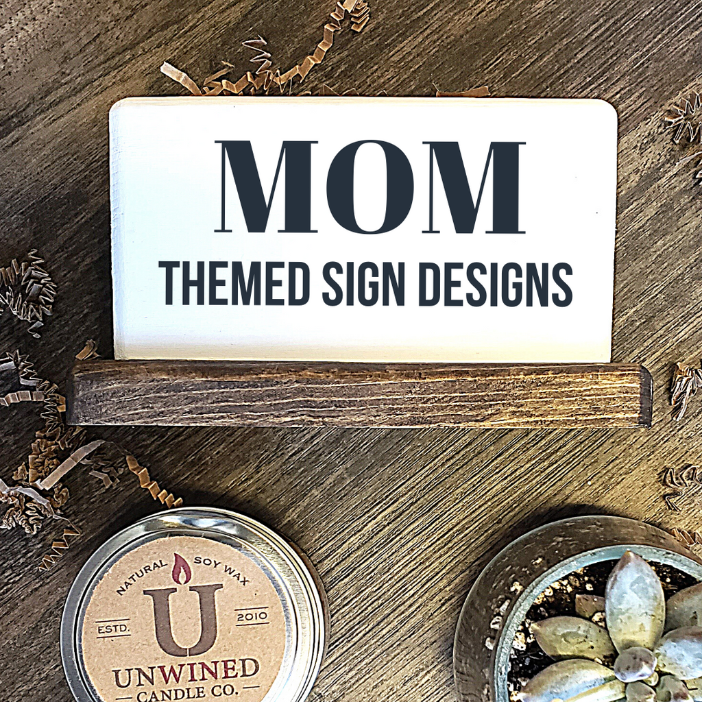 Mom Themed - Small Signs