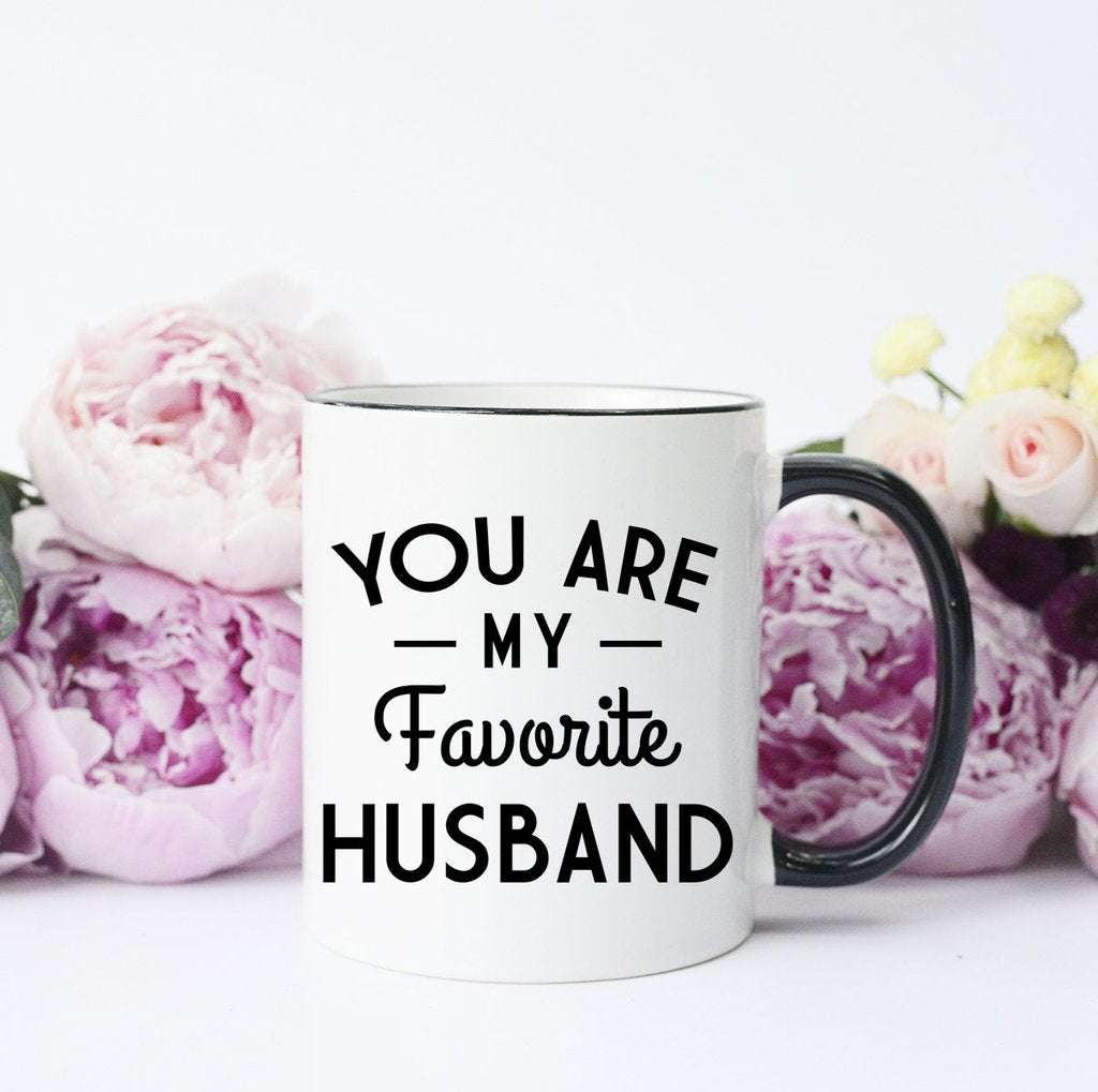 You Are My Favorite Husband - Mug