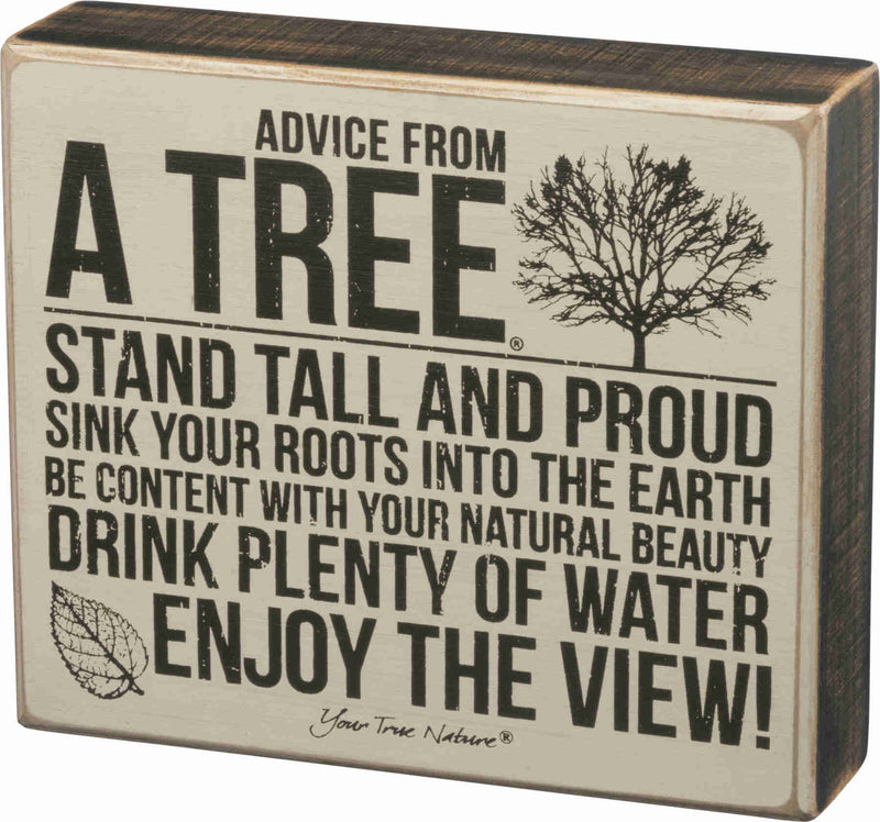 advice from a tree painted wooden sign