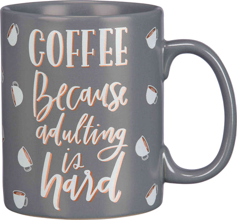 coffee because adulting is hard coffee mug