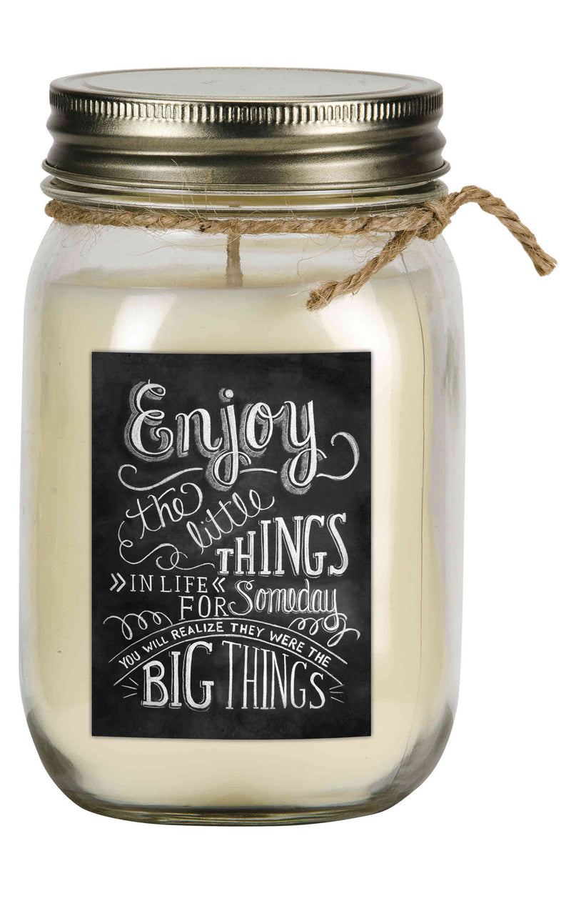 enjoy the little things in life for someday you will realize they were the big things warm vanilla scented soy wax candle