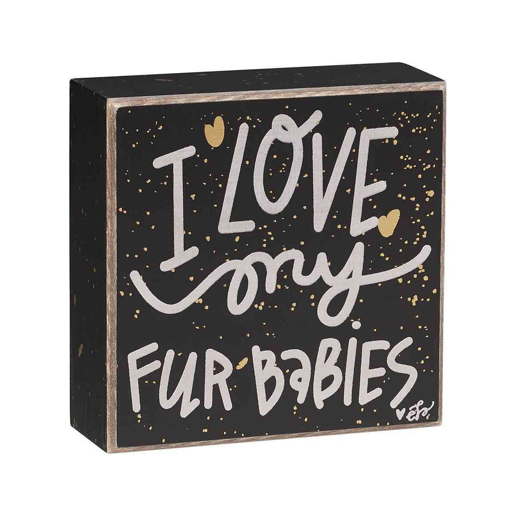 i love my fur babies painted wooden sign