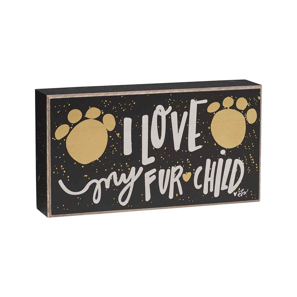 i love my fur child painted wooden sign