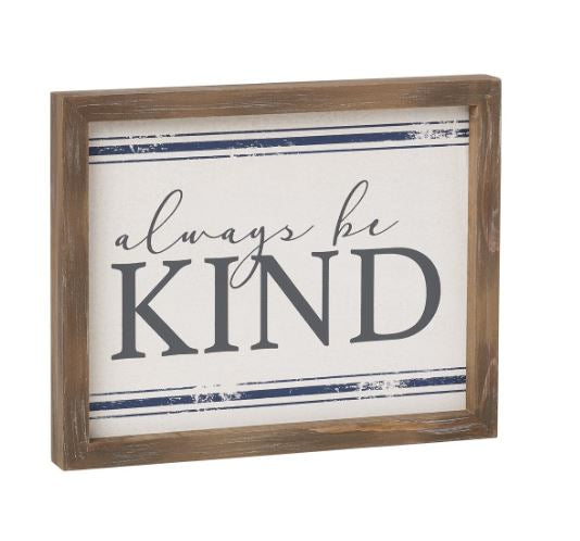 Always Be Kind - Sign
