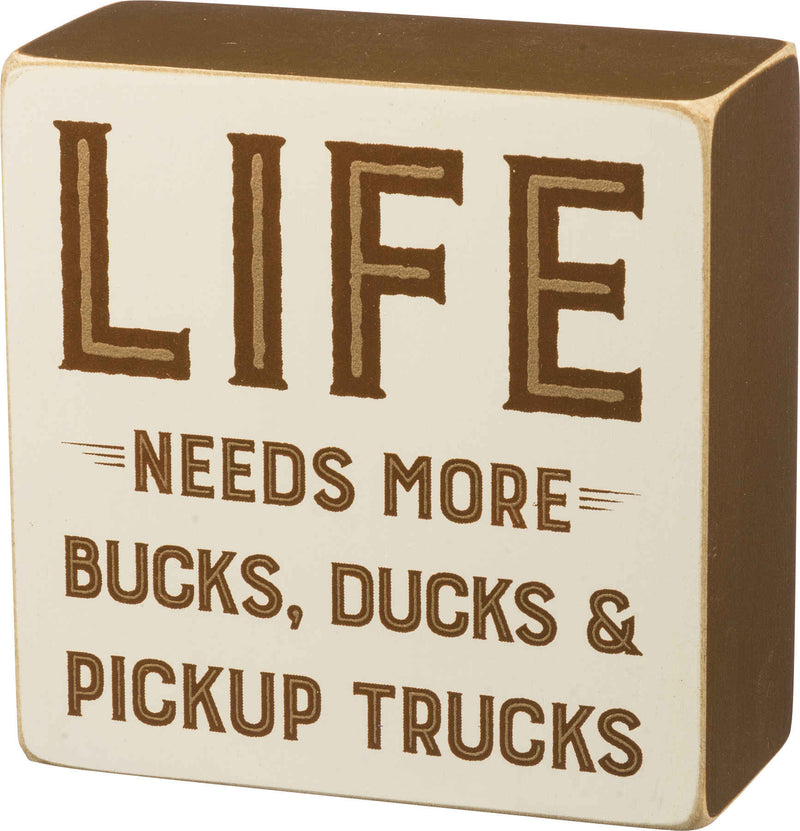 life needs more buck ducks and trucks wooden sign