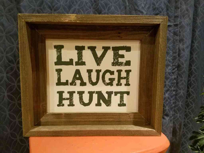 live laugh hunt barn wood framed sign