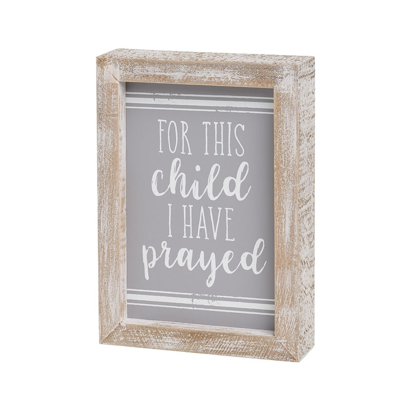 For This Child I Have Prayed - Gray Sign