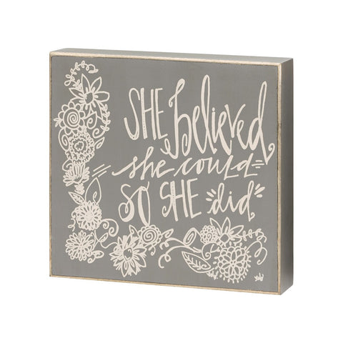 So She Did - Box Sign