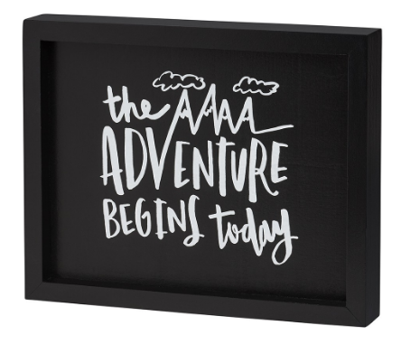 the adventure begins today painted wooden sign