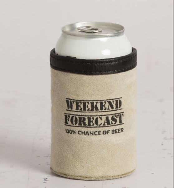 Weekend Forecast - Can Koozie