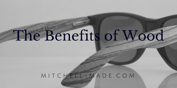 The Benefits of Wooden Sunglasses