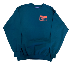 Hello My Name Is Crewneck - Forest Green