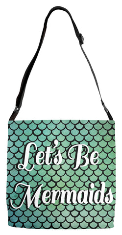 Let's Be Mermaids Adjustable Tote Bag