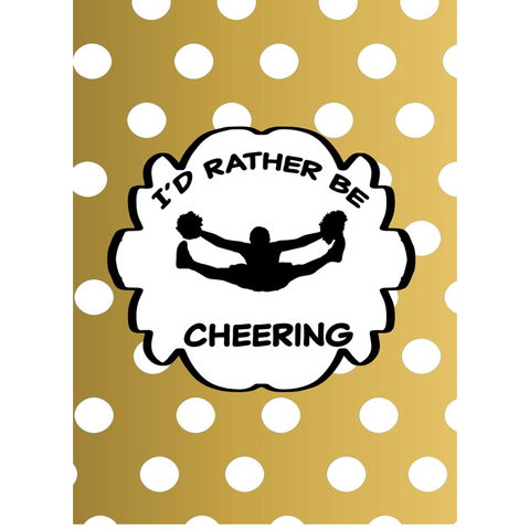 I'd Rather Be Cheering- Die Cut Stickers