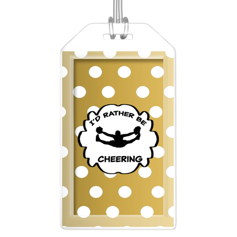 I'd Rather Be Cheering- Luggage Tags