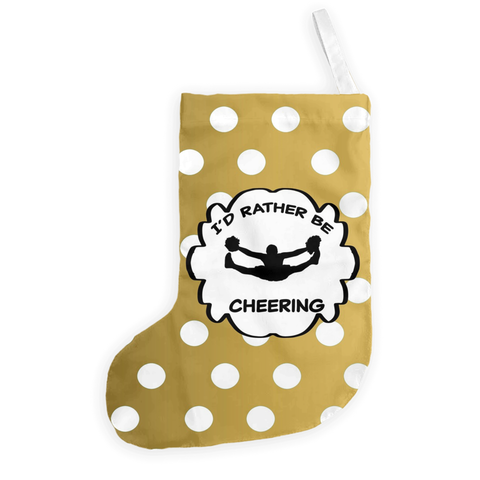 I'd Rather Be Cheering -Christmas Stockings