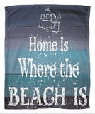 Home is Where the Beach is Fleece Blanket