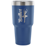 Ballet--Etched Tumbler -30 ounces- Choose From a Variety of 7 Colors