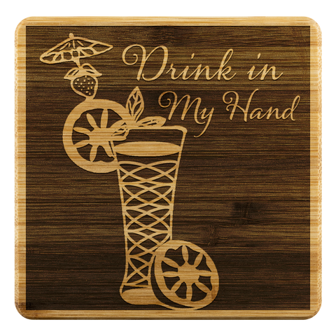 Drink in My Hand Style 2- Bamboo Coaster Set