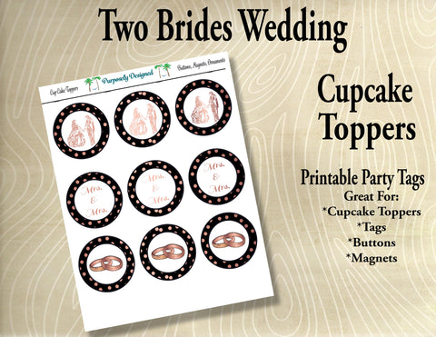 Two Brides Wedding Cupcake Toppers in Black and Rose Gold- Printable Party Tags -Printable Party Favors