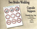 Two Brides Wedding Cupcake Toppers in Rose Gold- Printable Party Tags -Printable Party Favors