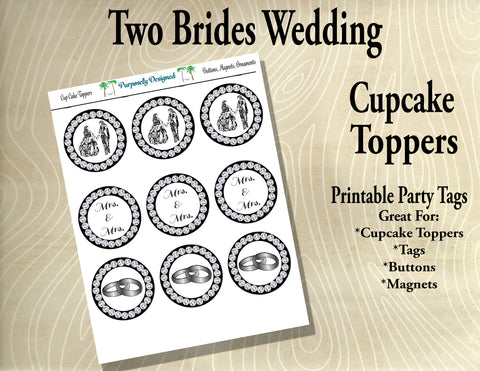 Two Brides Wedding Cupcake Toppers Rhinestones and Silver/White Gold/Platinum- Printable Party Tags -Printable Party Favors