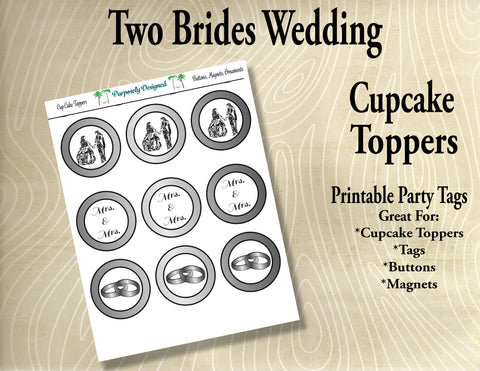 Two Brides Wedding Cupcake Toppers in Silver/White Gold/Platinum- Printable Party Tags -Printable Party Favors