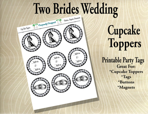 Two Brides Wedding Cupcake Toppers  Style 2 Rhinestones and Silver/White Gold/Platinum- Printable Party Tags -Printable Party Favors