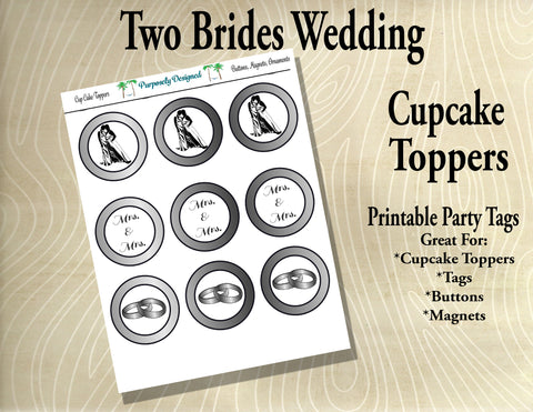 Two Brides Wedding Cupcake Toppers  Style 2 in Silver/White Gold/Platinum- Printable Party Tags -Printable Party Favors