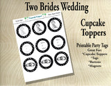 Two Brides Wedding Cupcake Toppers  Style 2 in Black and Silver/White Gold/Platinum- Printable Party Tags -Printable Party Favors