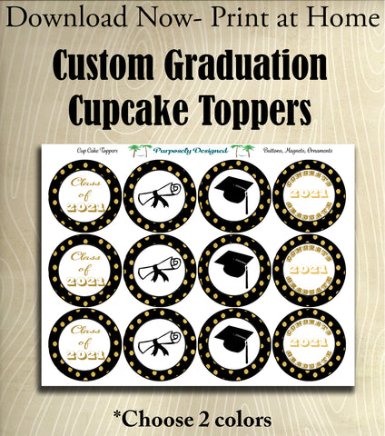 CUSTOM COLORS-Graduation 2020 Cupcake Toppers-Printable Party Tags -Printable Party Favors