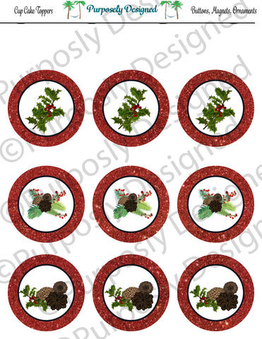 Pine and Berry Themed Holiday Toppers-Red Glitter- Printable  Cupcake Toppers - Printable Party Favors-Jpeg