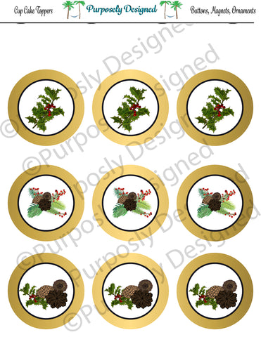 Pine and Berry Themed Holiday Toppers-Gold Foil- Printable  Cupcake Toppers - Printable Party Favors-Jpeg