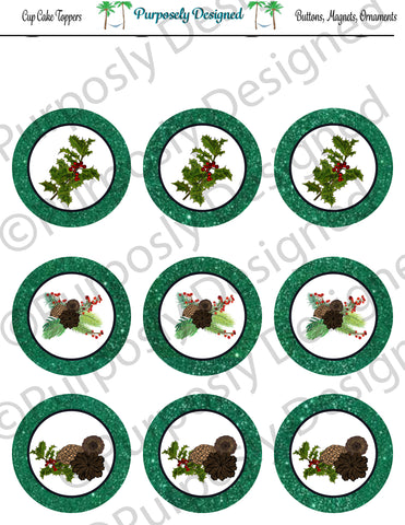 Pine and Berry Themed Holiday Toppers-Green Glitter- Printable  Cupcake Toppers - Printable Party Favors-Jpeg