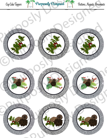 Pine and Berry Themed Holiday Toppers-Silver Glitter- Printable  Cupcake Toppers - Printable Party Favors-JPEG