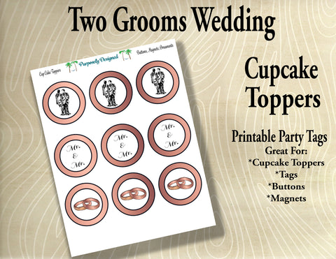 Two Grooms Wedding  Cupcake Toppers in Rose Gold - Printable Party Tags -Printable Party Favors