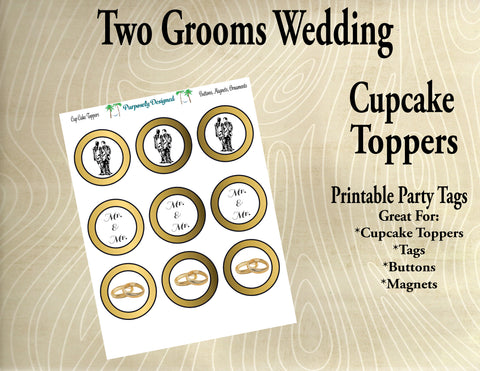 Two Grooms Wedding  Cupcake Toppers in Gold - Printable Party Tags -Printable Party Favors
