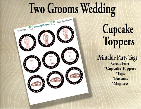 Two Grooms Wedding  Cupcake Toppers in Black and Rose Gold - Printable Party Tags -Printable Party Favors