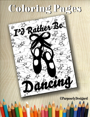 Ballet Rather Be Dancing Coloring Pages