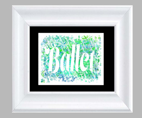 Ballet Word Art- Fine Art Print- Various Sizes Available