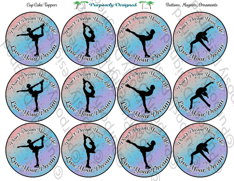 Figure Skating Dream Your Life- Live Your Dream Dance - Cupcake Toppers - Printable Party Favors