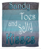 Sandy Toes and Salty Kisses Fleece Blanket