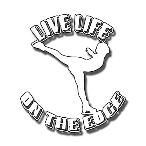 Live Life on the Edge  Vinyl Cling