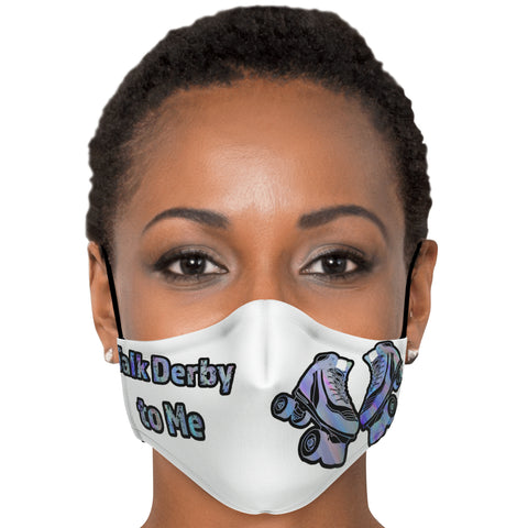 Talk Derby to Me-Pattern-Derby Skating-Custom Printed Face Masks with Adjustable Ear Loops