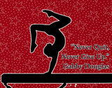 Never Give Up-Gymnastics Poster- Olympic Edition