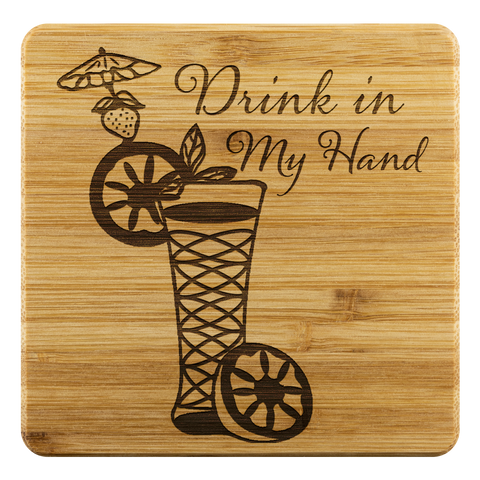 """Drink in My Hand"" - Bamboo Coaster Set"