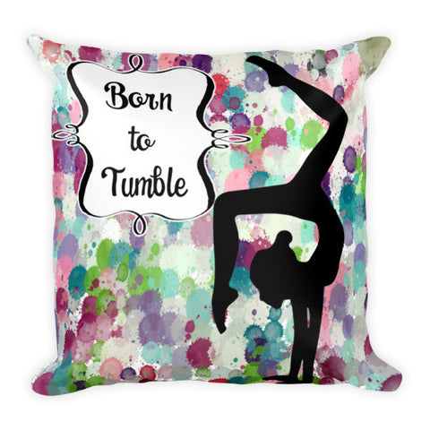 Born to Tumble Pillow