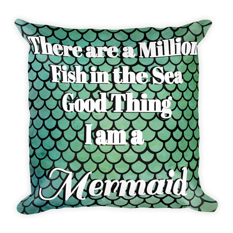 I  am a Mermaid Pillow